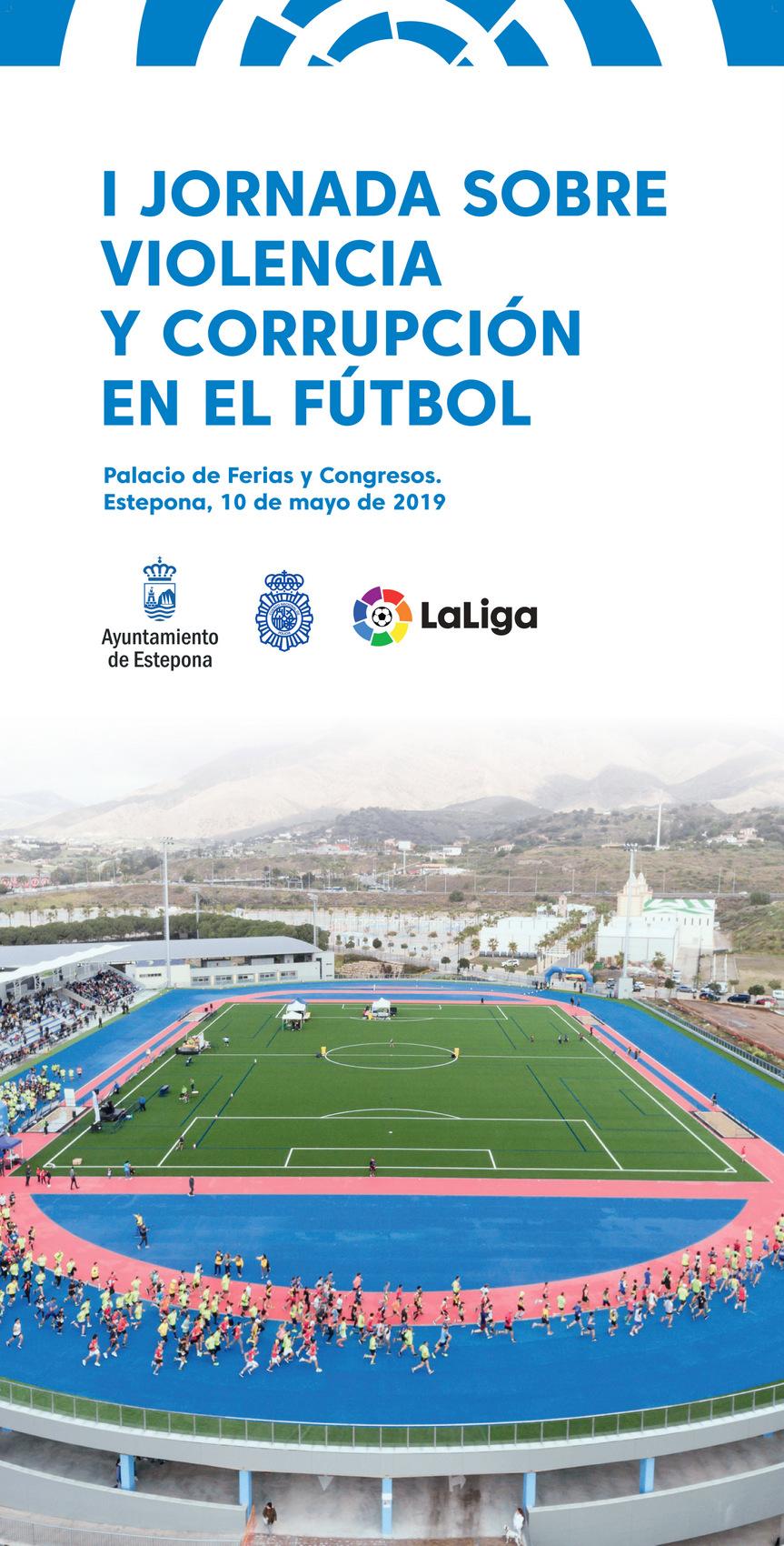 Estepona Estepona Mañana se celebran las jornadas sobre violencia y corrupción en el fútbol organizadas por el Ayuntamiento de Estepona y La Liga