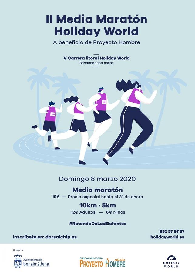 Benalmadena Benalmadena El resort hotelero Holiday World organiza junto con el Ayuntamiento de Benalmádena la II Media Maratón a beneficio de Proyecto Hombre, el 8 de marzo de 2020