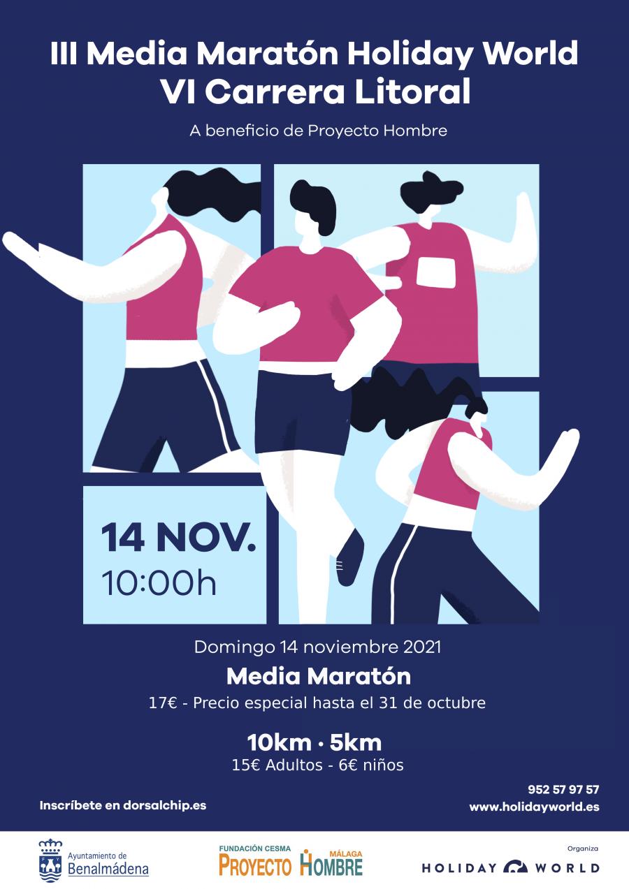 Benalmadena Benalmadena Holiday World y el Ayuntamiento de Benalmádena organizan la VI Carrera Litoral y III Media Maratón a beneficio de Proyecto Hombre