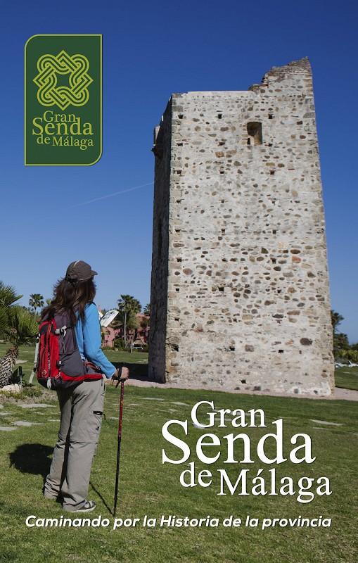 Actualidad Actualidad Una publicación de la Diputación incluye los monumentos y bienes culturales más interesantes de cada una de las 35 etapas del GR-249 de la Gran Senda de Málaga