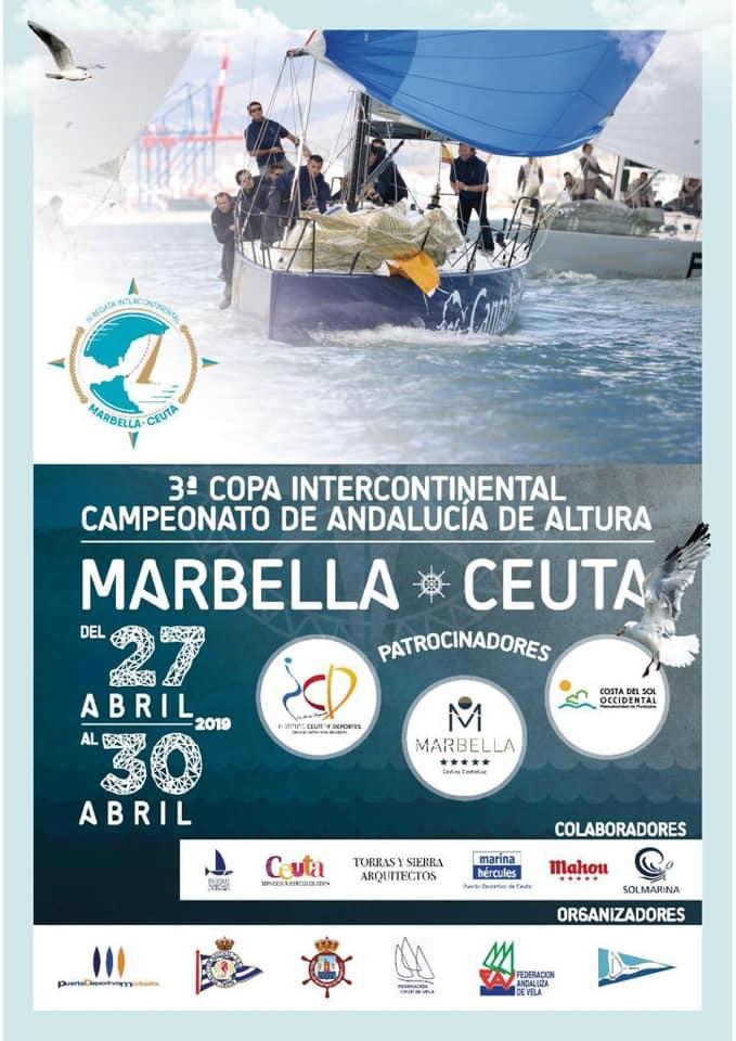 Marbella Marbella La 3ª Copa Intercontinental de Campeonato de Andalucía de Altura Marbella-Ceuta se celebrará del 27 al 30 de abril